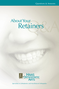 About your retainer brochure from Haas Orthodontic Arts